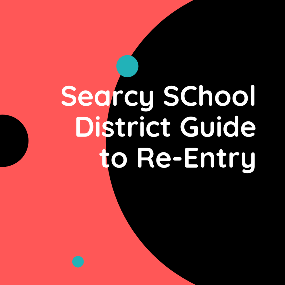 Searcy School District Guidebook to Reentry