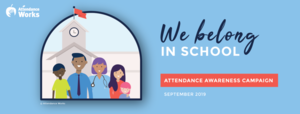 September is Attendance Awareness Month!!